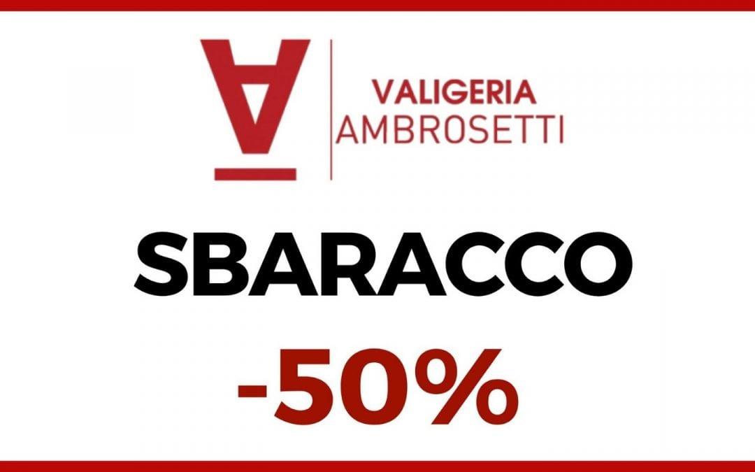 Metà prezzo su tutto per 3 giorni: ecco lo SBARACCO!