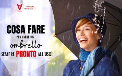 3 consigli per mantenere il tuo ombrello sempre efficiente e pronto all'uso
